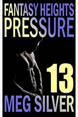 Pressure (Fantasy Heights Book 13) Kindle Edition