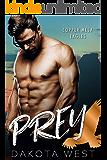 Prey (Copper Mesa Eagles Book 2)