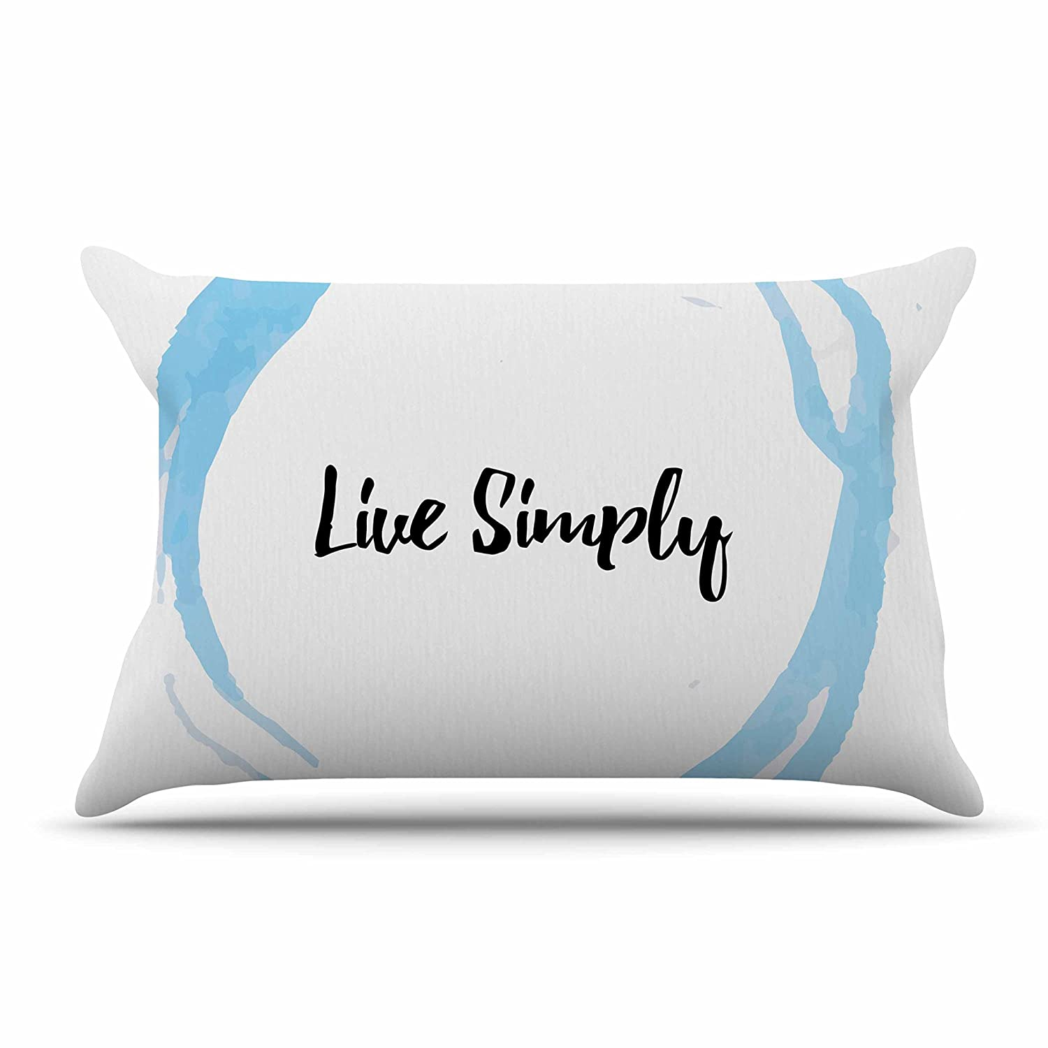 Kess InHouse Kess Original Live Simply King Featherweight Sham