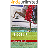 Leg Up: A Sequel to Victory Pass (Stake Night Book 4)