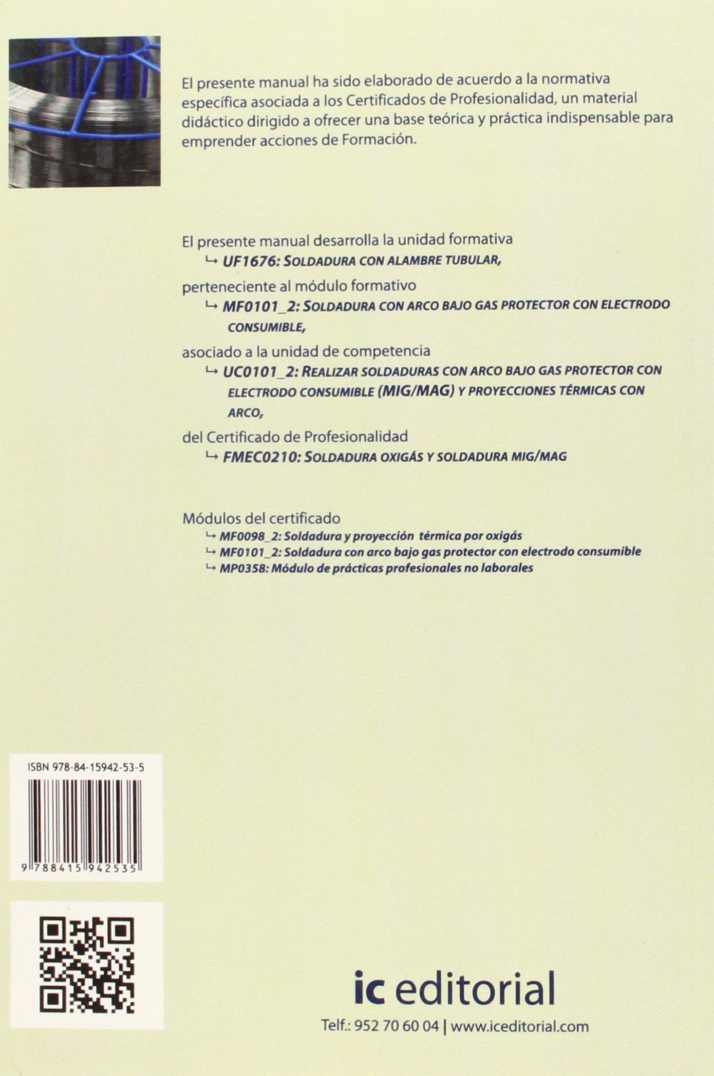 Soldadura con alambre tubular. fmec0210 - soldadura oxigás y soldadura mig/mag: 9788415942535: Amazon.com: Books