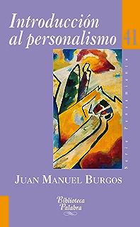 Introducción al personalismo (Biblioteca Palabra nº 41) (Spanish Edition)