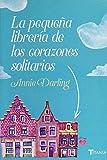 La pequeña librería de los corazones solitarios (Titania amour)