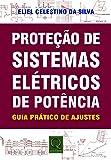 Proteção de Sistemas Elétricos de Potência