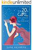 The 20's Girl, the ghost, and all that jazz (English Edition)