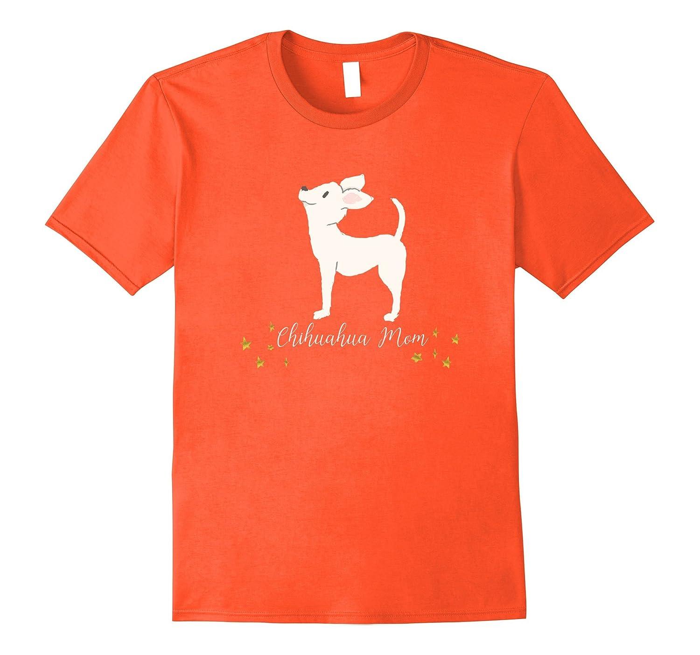 0a4a70ea5 Cute Chihuahua Dog Mom Gifts TShirt Clothes Shirt Small Star – Hntee.com
