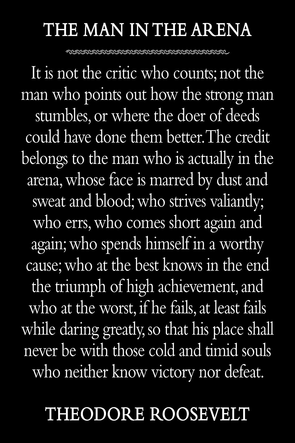Amazon Com The Man In The Arena Theodore Roosevelt Quote Handmade