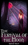 The Festival of the Moon (Girls Wearing Black: Book Two)