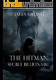The Hitman: Secret Billionaire (Hitman Series #1)