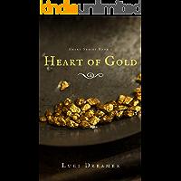 Heart of Gold (Heart Series Book 1)