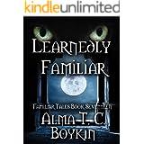 Learnedly Familiar: Familiar Tales Book Seventeen