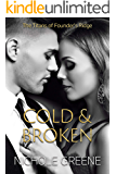 Cold and Broken (The Titans of Founder's Ridge Book 1)