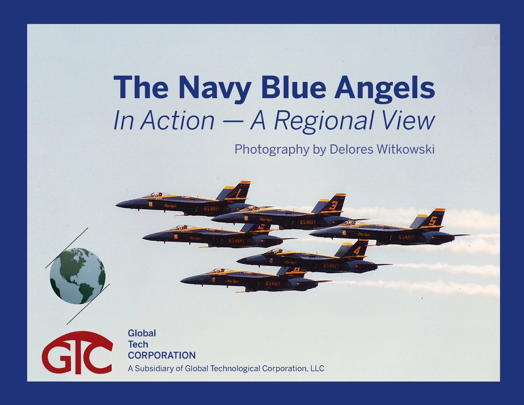 The Navy Blue Angels: In Action - A Regional View