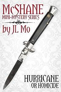 Hurricane or Homicide (McShane Mini-Mystery Book 3)