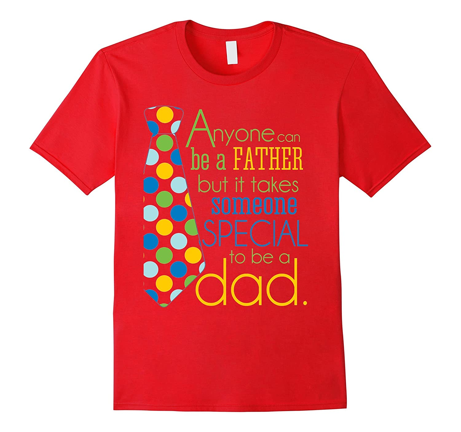 Anyone Can Be A Father But Someone Special To Be A DAD-Vaci