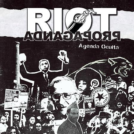 Agenda Oculta : Riot Propaganda, Riot Propaganda: Amazon.es: Música