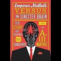 Emperor Mollusk versus The Sinister Brain (English Edition)