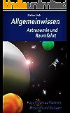 Allgemeinwissen - Astronomie und Raumfahrt: 150 Fragen zu Planeten, Missionen und Galaxien