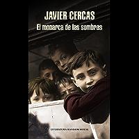 El monarca de las sombras (Spanish Edition)