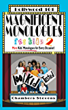 Magnificent Monologues For Kids 2: More Kids' Monologues for Every Occasion! (Hollywood 101 Book 7)