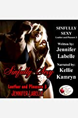 Sinfully Sexy: Leather and Pleasure 3