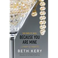 Because You Are Mine: A Because You Are Mine Novel (Because You Are Mine Series Book 1) (English Edition)