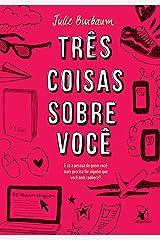 Três coisas sobre você (Portuguese Edition) Kindle Edition