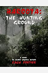 Baroota: The Hunting Ground (The Director Series Book 1) Kindle Edition