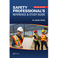 Safety Professional's Reference and Study Guide (English Edition)