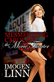 Mesmerizing Caroline - The Movie Theater (Mind control erotica)