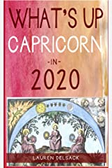 What's Up Capricorn in 2020 Kindle Edition