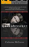 Queenbreaker: Perseverance (The Queenbreaker Trilogy Book 1)