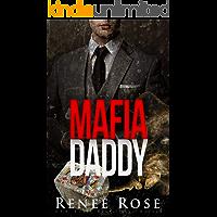 Mafia Daddy: Bad Boy Mafia Romance (Vegas Underground Book 4)