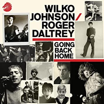 Going Back Home: Wilko Johnson, Roger Daltrey: Amazon.fr: Musique
