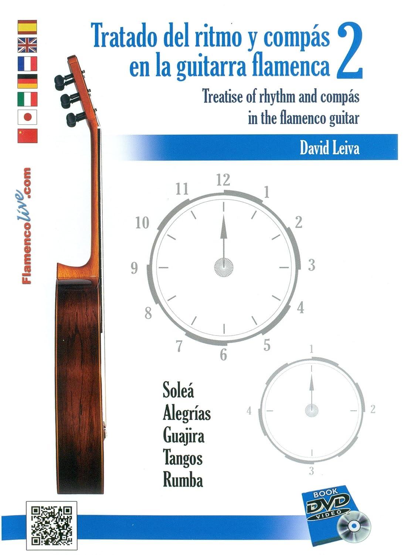 Tratado Del Ritmo Y Compás En La Guitarra Flamenca 2 : David Leiva ...