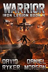 Warrior (Iron Legion Book 4) Kindle Edition