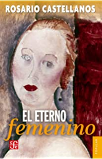 Amazon a rosario castellanos reader an anthology of her poetry el eterno femenino farsa spanish edition fandeluxe Images