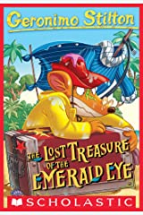 Geronimo Stilton #1: Lost Treasure of the Emerald Eye Kindle Edition