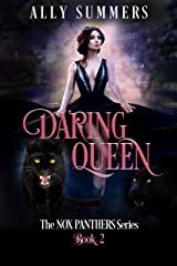 Daring Queen (The Nox Panthers Series Book 2) Kindle Edition