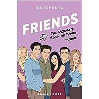 Friends Quizpedia: The Ultimate Book of Trivia (Quizpedia