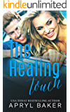The Healing Touch (A Manwhore Series Book 3)
