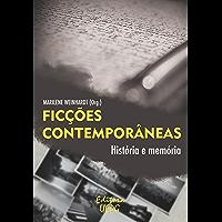Ficções contemporâneas: histórias e memórias