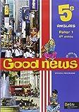 Anglais 5e Good news (1CD audio)