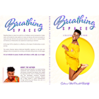 Breathing Space: A Collection of Poems