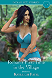 Rohan's First Time in the Village: Desi Erotica (Indian Sex Stories Book 17)