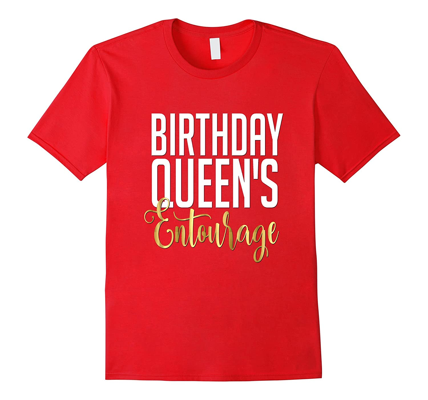 21st Birthday Shirt Gift Gold Queens Entourage Crew Squad-TH