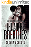 The Air He Breathes: A DARK, MAFIA, AGE-GAP ROMANCE (THE FIVE POINTS' COLLECTION Book 1)