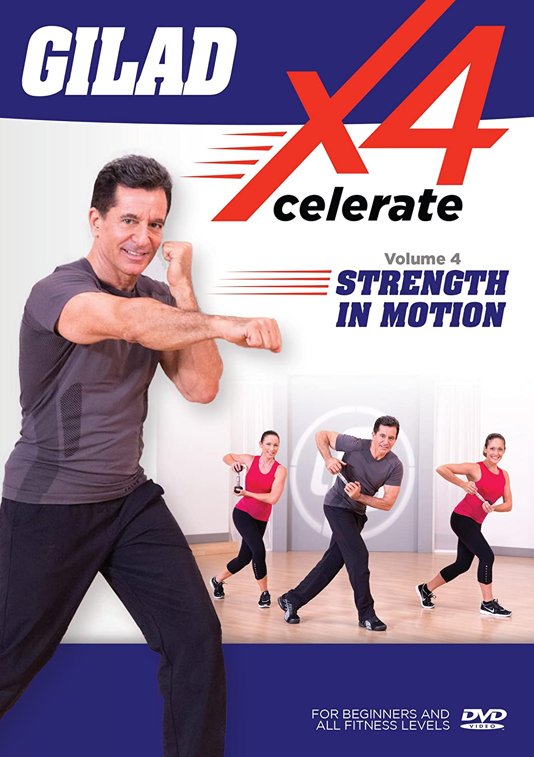 Gilad Xcelerate 4: Volume 4 - Strength in Motion