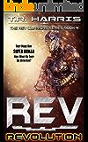 REV: Revolution (REV Warriors Series Book 4)