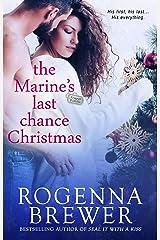 The Marine's Last Chance Christmas (Always Faithful Book 2) Kindle Edition